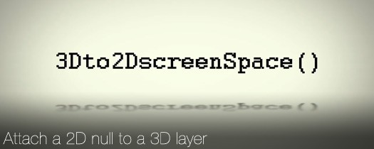 3D to 2D ScreenSpace - Script, Plugin For After Effect