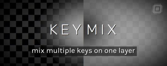 KeyMix - Script, Plugin For After Effect For Mac