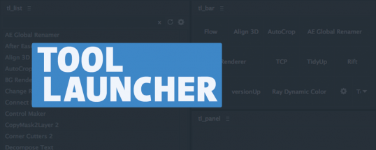 Tool Launcher - Script, Plugin For After Effect