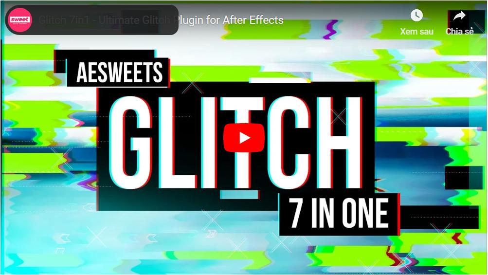 Glitch 7in1 1.0.3 - Script, Plugin For After Effect For Mac