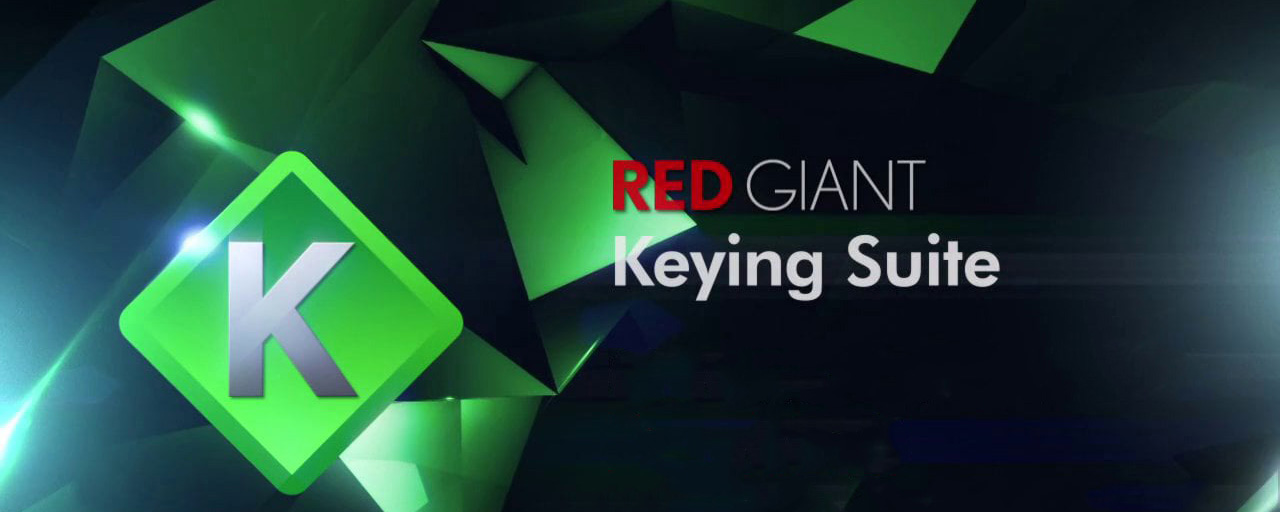 Red Giant KEYING SUITE 11.1 (Win/Mac) - Script, Plugin For After Effect