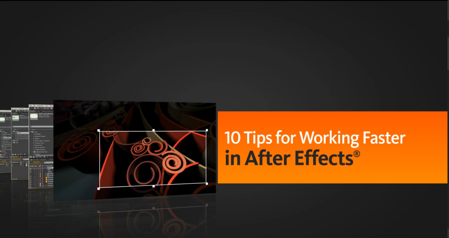 10 Tips for Working Faster in After Effects - After Effect Tutorials