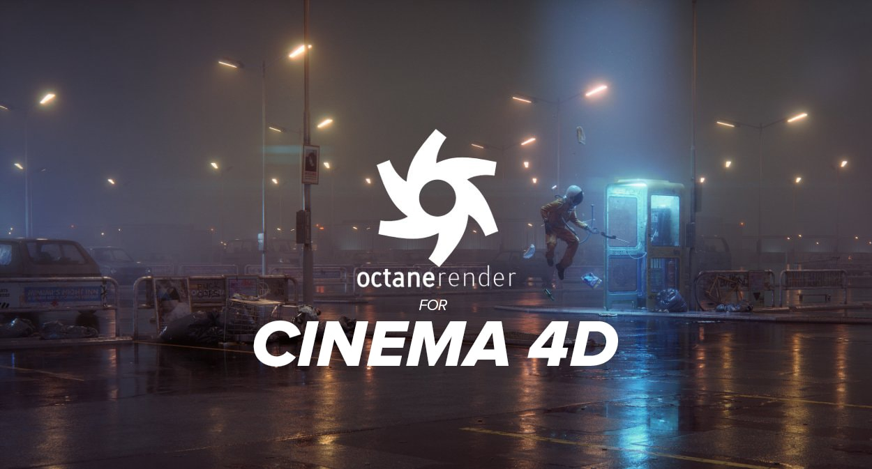 Octane Render - Cinema 4D Plugin