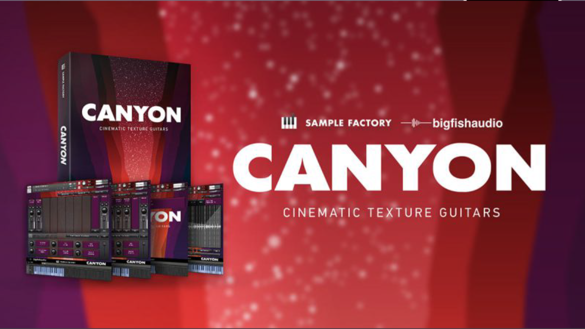 Big Fish Audio - Canyon: Cinematic Texture Guitars - Sound Effects