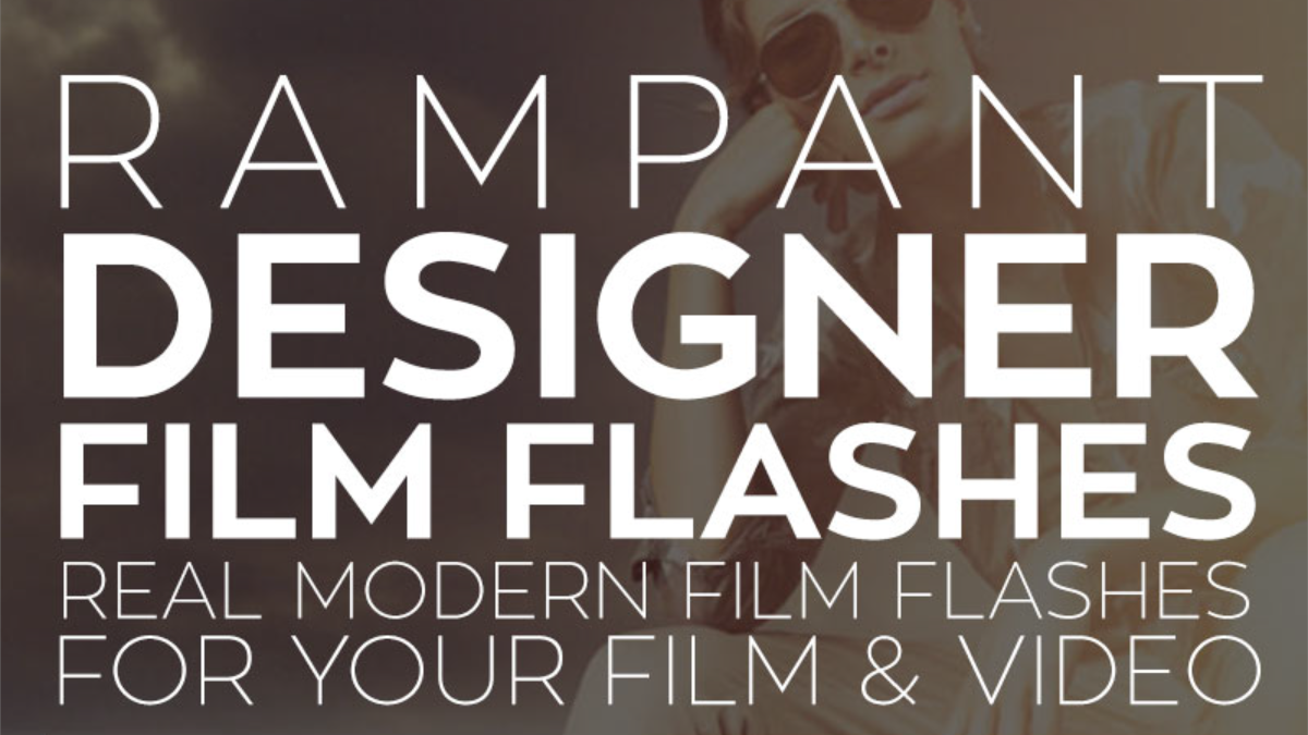 Rampant Design Tools - Designer Film Flashes - Footage