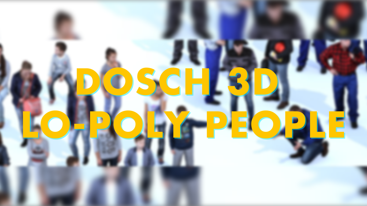 DOSCH 3D: Lo-Poly People - Model 3D Download For Free