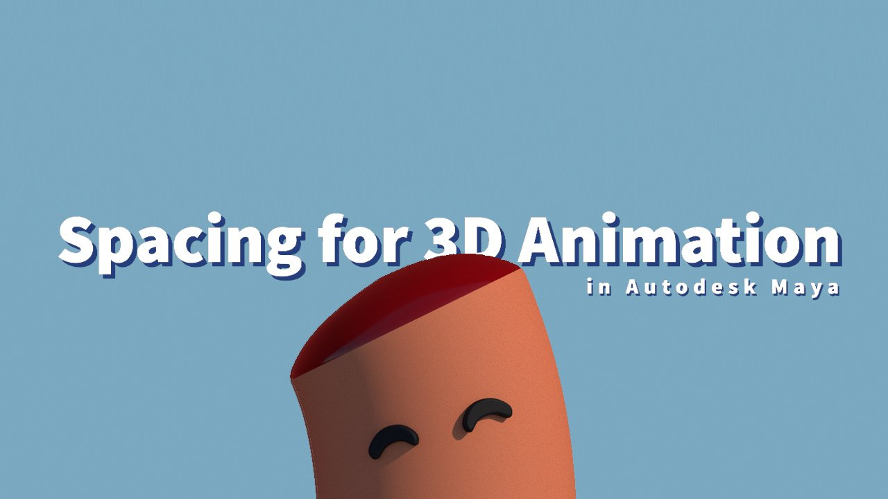 Spacing for 3D Animation in Autodesk Maya - Maya Tutorials