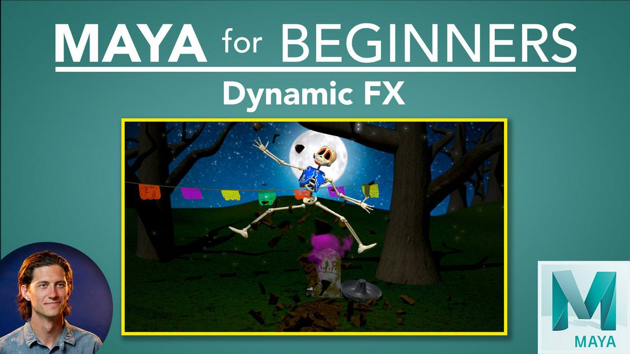 Maya for Beginners: Dynamic FX - Maya Tutorials