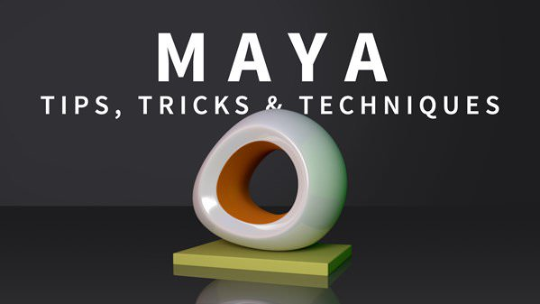 Maya Tips, Tricks & Techniques - Maya Tutorials