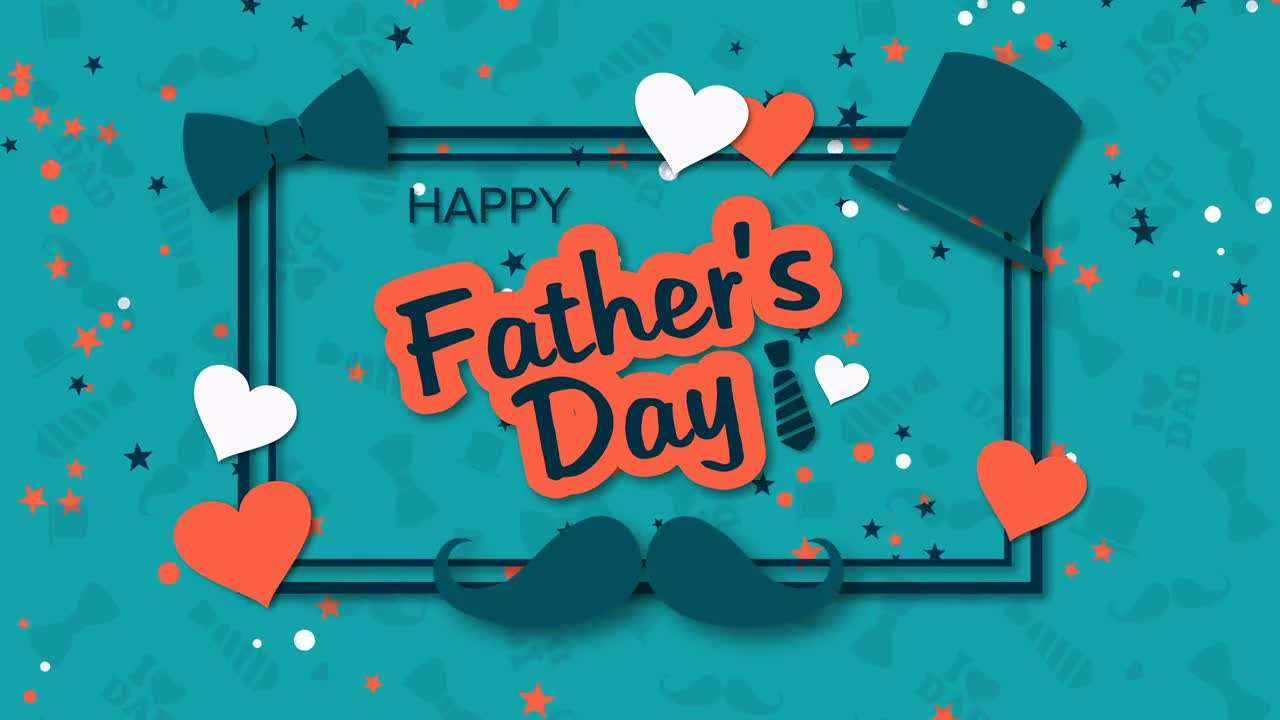 Happy Father's Day Background 240243 - Footage