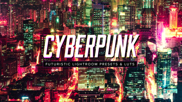 10 Cyberpunk - Lightroom Presets and LUTs (Win/Mac)- LUTS MÀU ĐẸP