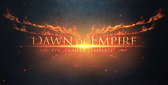 Videohive 4247600 - Epic Trailer - Dawn of Empire - After Effect Template